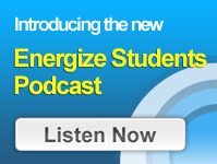 Energize Students Podcast--Listen Now